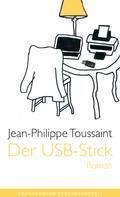 Jean-Philippe Toussaint: Der USB-Stick