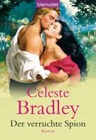 Celeste Bradley: Der verruchte Spion ★★★★★