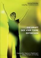 Gertrud Schröder: Die Kraft der vier Tiere entdecken