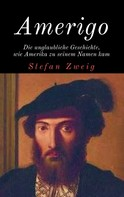 Stefan Zweig: Amerigo