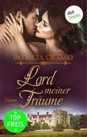 Patricia Grasso: Lord meiner Träume - Devereux-MacArthur-Reihe: Band 6 ★★★★