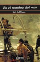 Luis Mollá Ayuso: En el nombre del mar