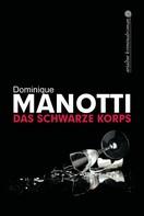 Dominique Manotti: Das schwarze Korps