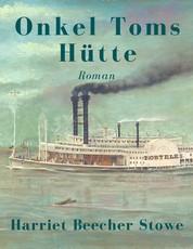 Onkel Toms Hütte - Vollständige deutsche Ausgabe