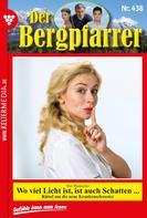 Toni Waidacher: Der Bergpfarrer 438 – Heimatroman