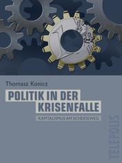 Politik in der Krisenfalle (Telepolis) - Kapitalismus am Scheideweg