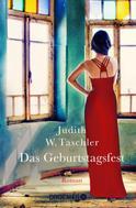 Judith W. Taschler: Das Geburtstagsfest ★★★★