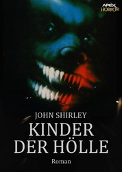 KINDER DER HÖLLE - Ein Horror-Roman