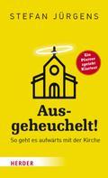 Stefan Jürgens: Ausgeheuchelt! ★★★★★