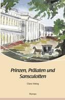 Clara Viebig: Prinzen, Prälaten und Sansculotten