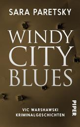 Windy City Blues - Vic Warshawski Kriminalgeschichten