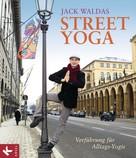 Jack Waldas: Street Yoga ★★★