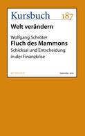 Wolfgang Schröter: Fluch des Mammons