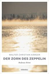 Der Zorn des Zeppelin - Bodensee Krimi