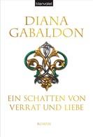 Diana Gabaldon: Ein Schatten von Verrat und Liebe ★★★★★