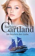 Barbara Cartland: Im Zeichen der Liebe ★★★★