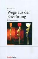 Beate Guldenschuh-Fessler: Wege aus der Essstörung ★★★