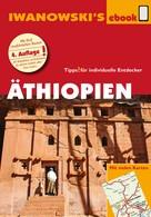 Heiko Hooge: Äthiopien - Reiseführer von Iwanowski ★★★★★