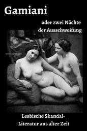 Gamiani oder zwei Nächte der Ausschweifung - Lesbische Skandal Literatur aus alter Zeit