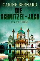 Carine Bernard: Die Schnitzel-Jagd ★★★★
