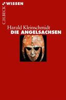 Harald Kleinschmidt: Die Angelsachsen ★★