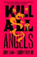Robert Brockway: Kill All Angels