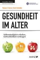 Thomas E. Dorner: Gesundheit im Alter