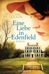 Eine Liebe in Edenfield - Roman