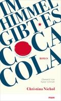 Christina Nichol: Im Himmel gibt es Coca-Cola ★★★