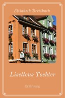 Elisabeth Dreisbach: Lisettens Tochter