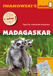 Madagaskar - Reiseführer von Iwanowski - Individualreiseführer mit vielen Detailkarten und Karten-Download