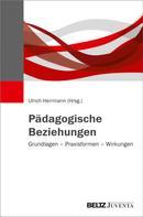 Ulrich Herrmann: Pädagogische Beziehungen ★★★