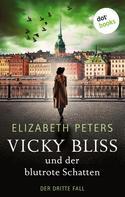 Elizabeth Peters: Vicky Bliss und der blutrote Schatten - Der dritte Fall ★★★★
