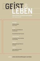 Christoph Benke: Geist & Leben 2/2019