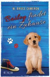 Bailey findet ein Zuhause - Band 1
