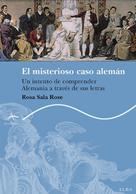 Rosa Sala Rose: El misterioso caso alemán