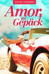 Amor im Gepäck - Liebesroman