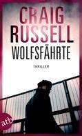 Craig Russell: Wolfsfährte ★★★★