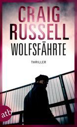 Wolfsfährte - Thriller