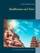 Andreas Melchior Essig: Buddhismus und Tiere