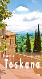 Lesereise Toskana - Viel mehr als nur Steine