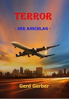 Gerd Gerber: Terror
