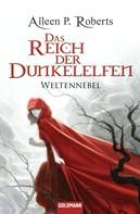 Aileen P. Roberts: Das Reich der Dunkelelfen ★★★★★