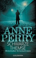 Anne Perry: Schwarze Themse ★★★★