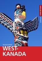 Heike Wagner: West-Kanada - VISTA POINT Reiseführer weltweit