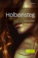 Ralf Schwob: Holbeinsteg