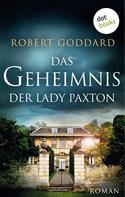 Robert Goddard: Das Geheimnis der Lady Paxton ★★★★★