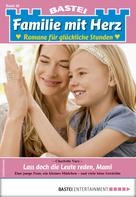 Charlotte Vary: Familie mit Herz 46 - Familienroman ★★★★★