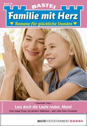 Familie mit Herz 46 - Familienroman