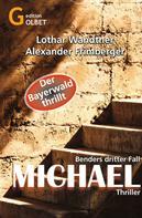 Lothar Wandtner: Michael – Thriller